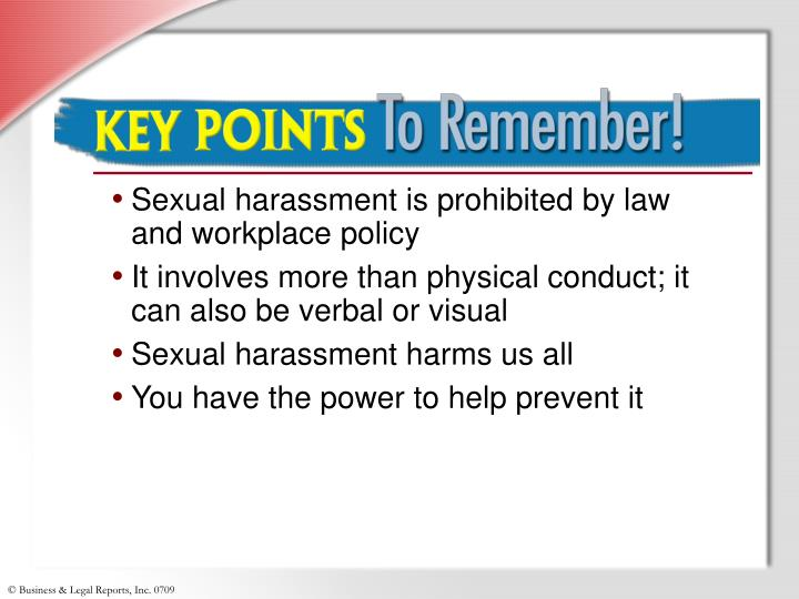 Sexual harassment is prohibited by law