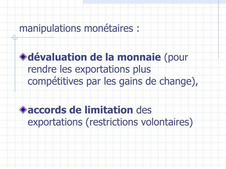 manipulations monétaires: