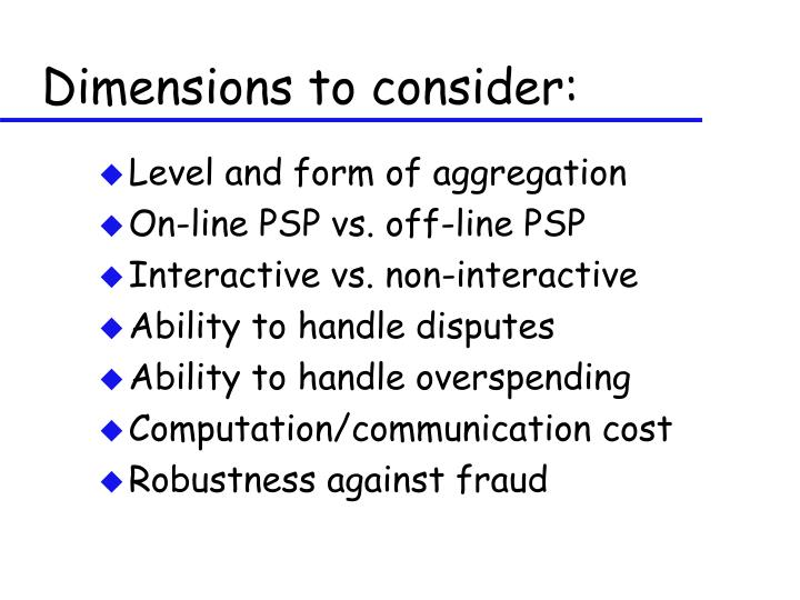 Dimensions to consider: