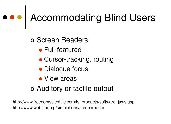 Accommodating Blind Users
