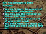 are you already in debt trouble