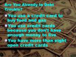 are you already in debt trouble1