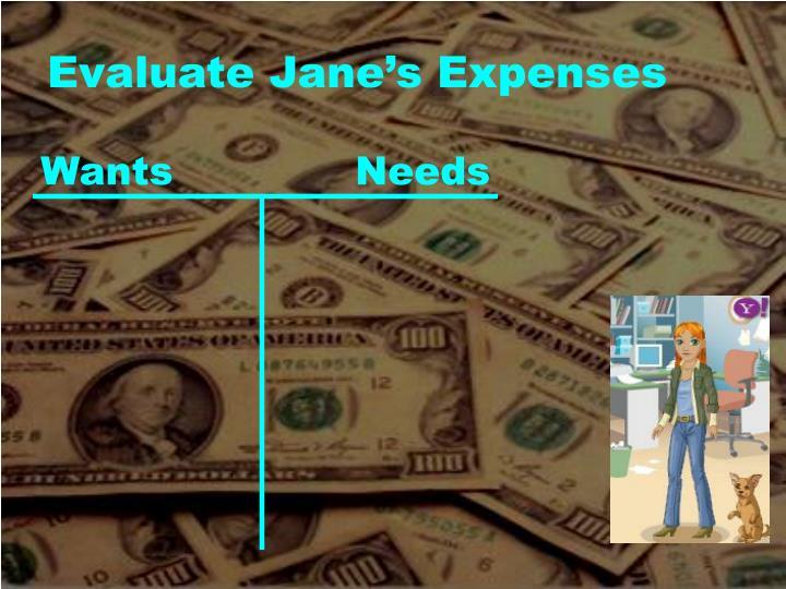 Evaluate Jane's Expenses