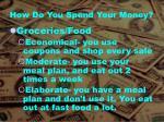 how do you spend your money1