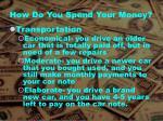how do you spend your money3
