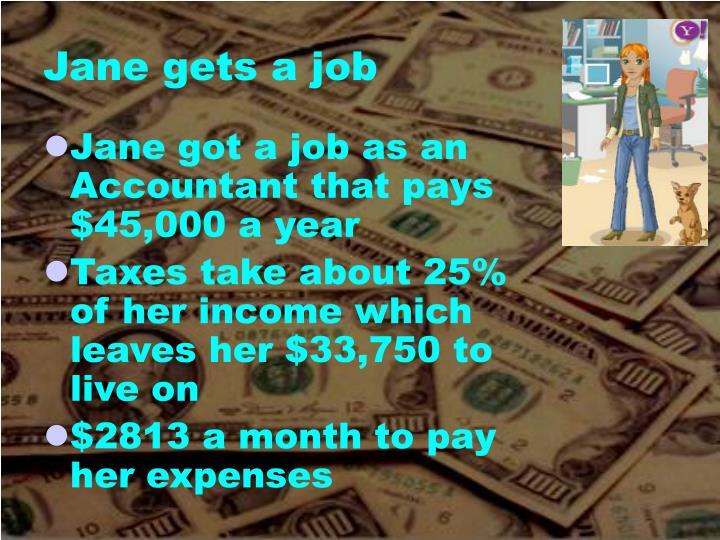 Jane gets a job