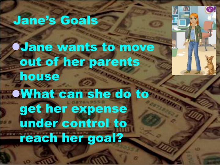 Jane's Goals