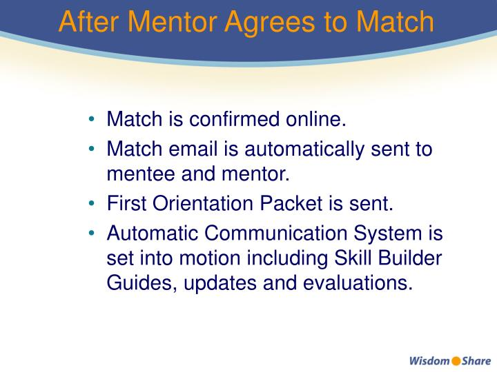 After Mentor Agrees to Match