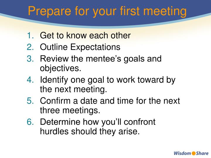Prepare for your first meeting