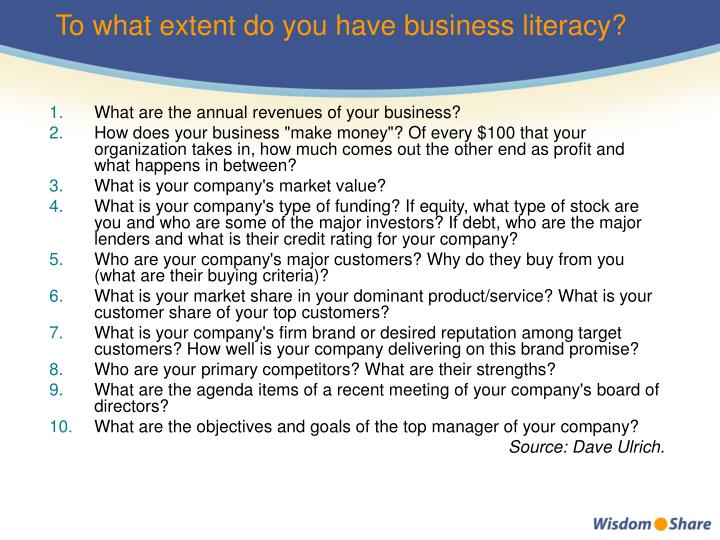 To what extent do you have business literacy?