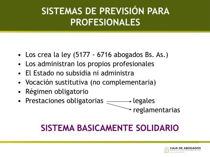 SISTEMAS DE PREVISIÓN PARA PROFESIONALES