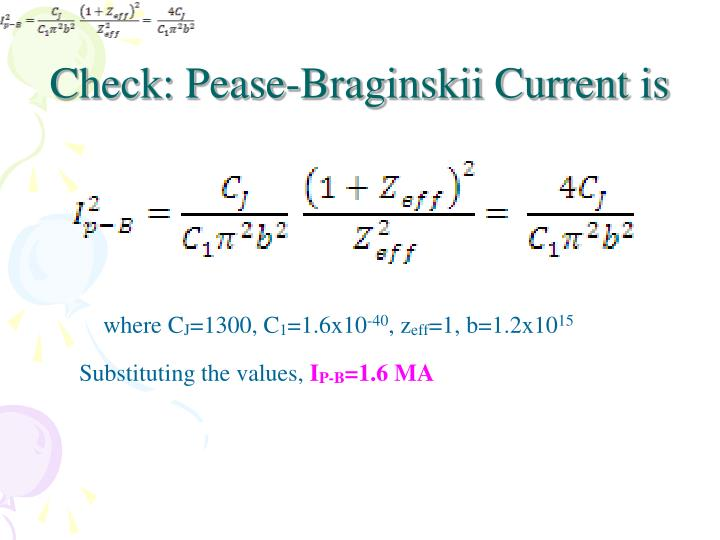 Check: Pease-Braginskii Current is