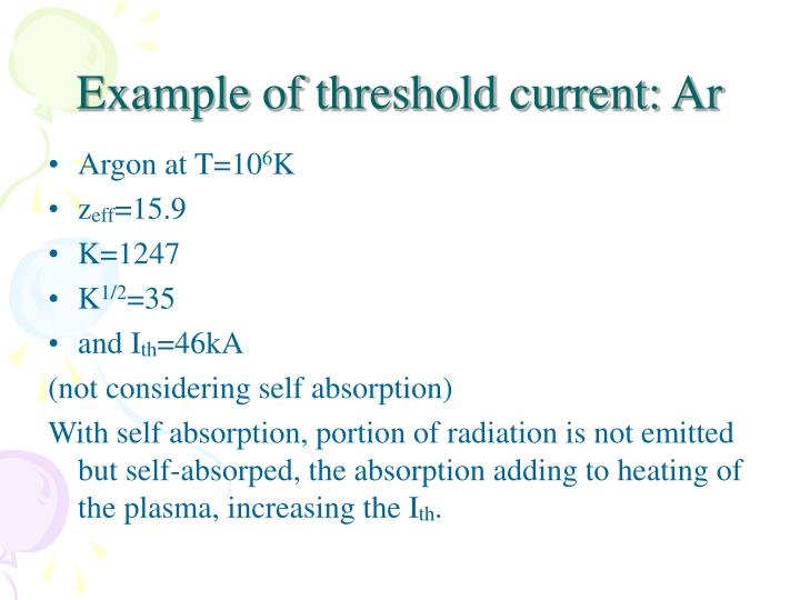 Example of threshold current: Ar