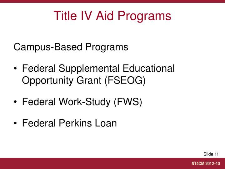 Title IV Aid Programs