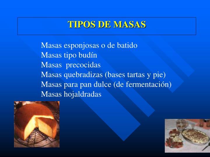TIPOS DE MASAS