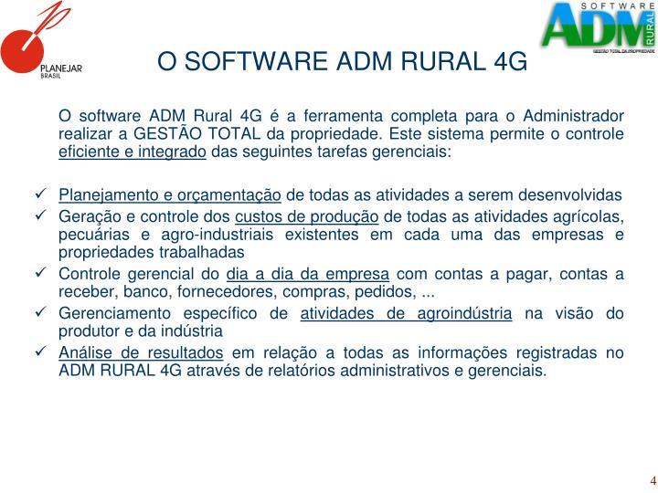 O SOFTWARE ADM RURAL 4G