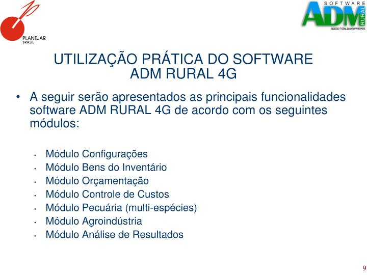 UTILIZAÇÃO PRÁTICA DO SOFTWARE ADM RURAL 4G