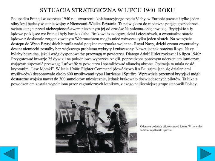 SYTUACJA STRATEGICZNA W LIPCU 1940  ROKU