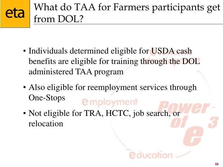 What do TAA for Farmers participants get from DOL?
