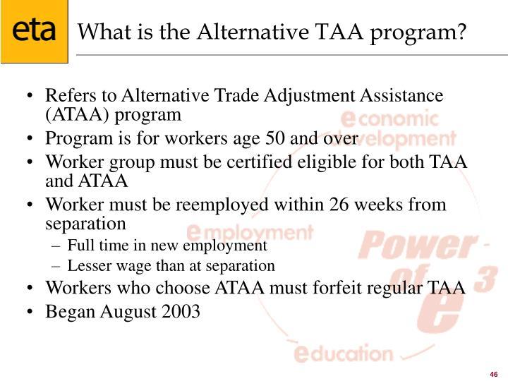 What is the Alternative TAA program?