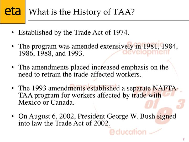 What is the History of TAA?