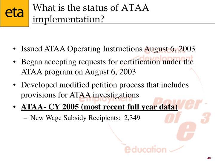 What is the status of ATAA implementation?