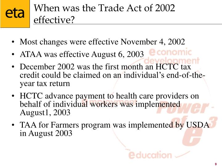 When was the Trade Act of 2002 effective?