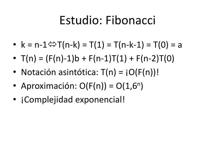 Estudio: Fibonacci