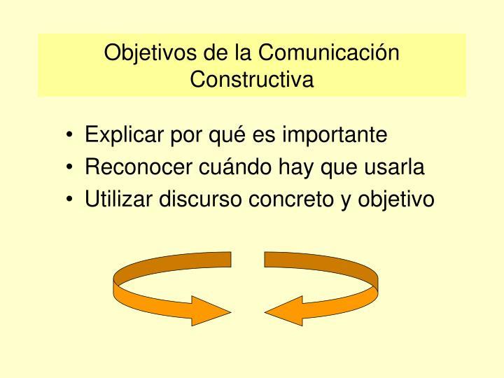 Objetivos de la Comunicación Constructiva