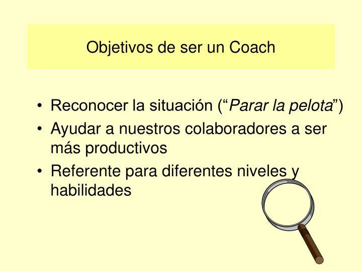 Objetivos de ser un Coach