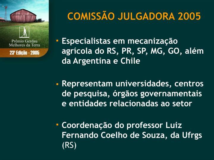 COMISSÃO JULGADORA 2005