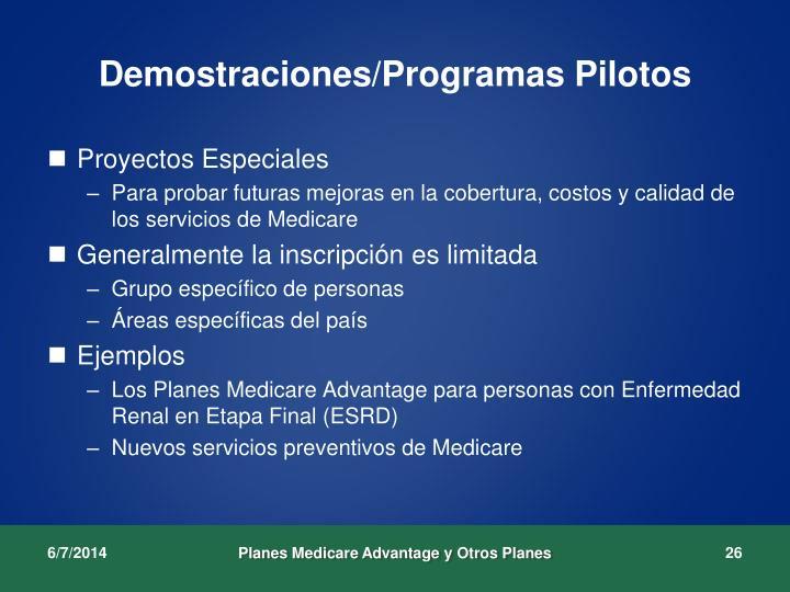 Demostraciones/Programas Pilotos