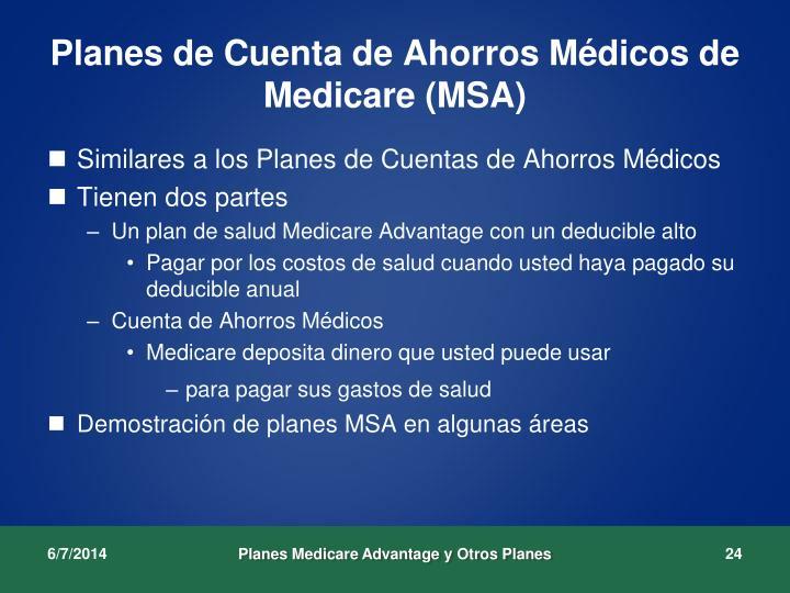 Planes de Cuenta de Ahorros Médicos de Medicare (MSA)