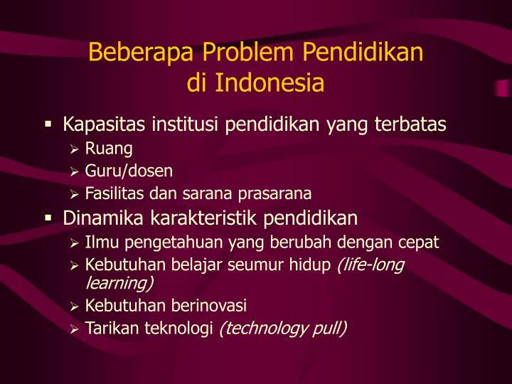Beberapa Problem Pendidikan