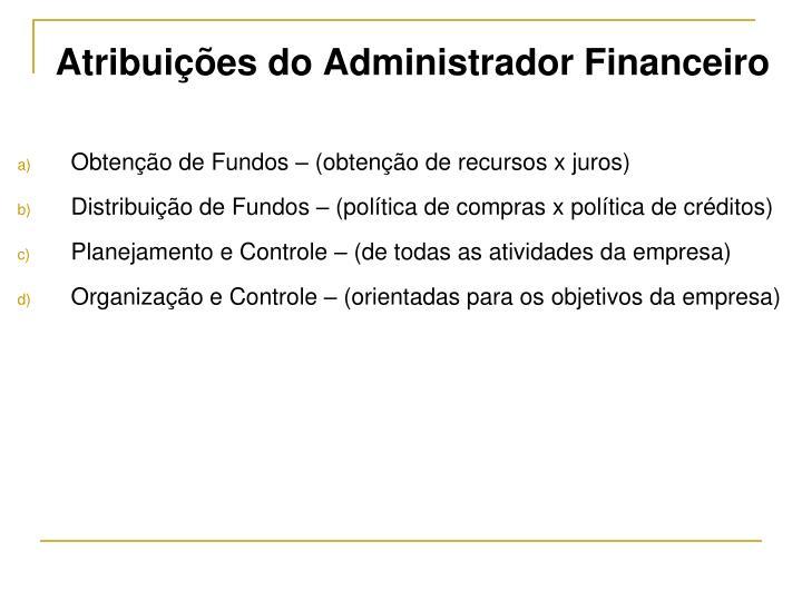 Atribuições do Administrador Financeiro