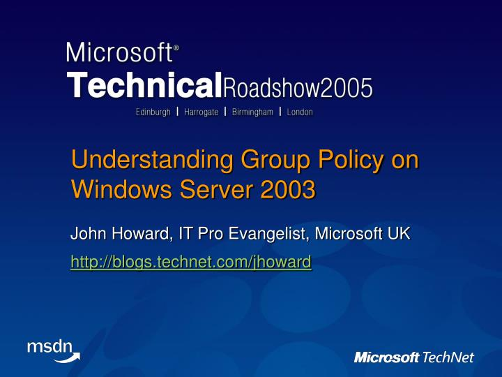 Understanding group policy on windows server 2003