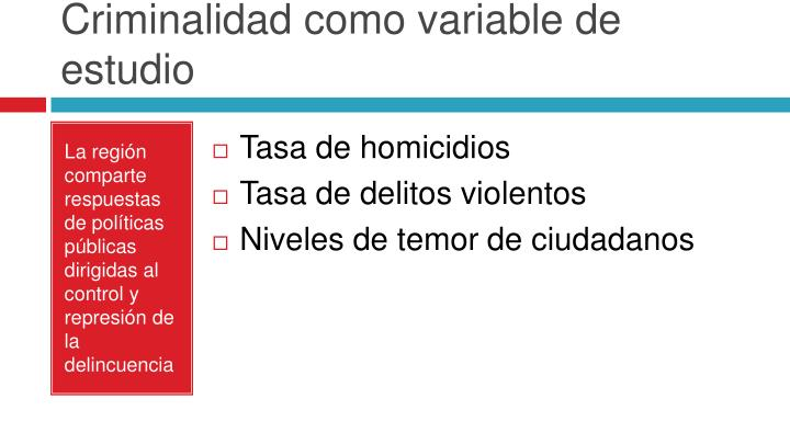 Criminalidad como variable de estudio