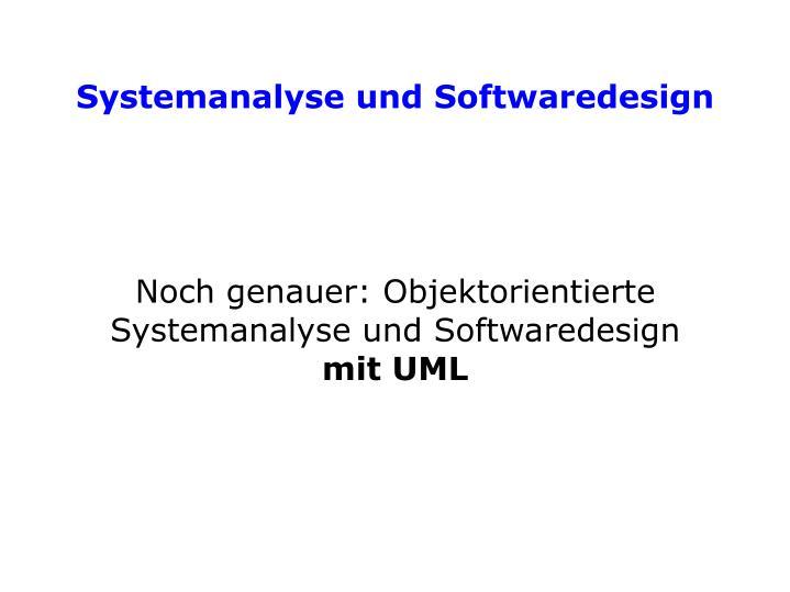 Noch genauer: Objektorientierte Systemanalyse und Softwaredesign