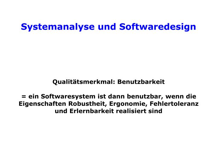 Qualitätsmerkmal: Benutzbarkeit
