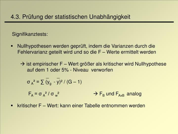 4.3. Prüfung der statistischen Unabhängigkeit