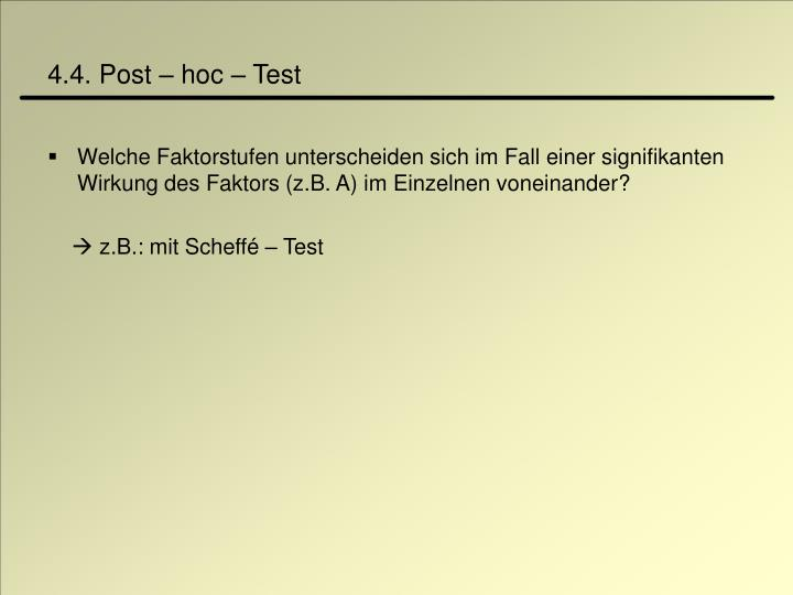 4.4. Post – hoc – Test