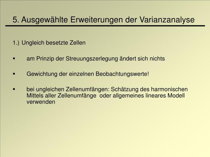 5. Ausgewählte Erweiterungen der Varianzanalyse