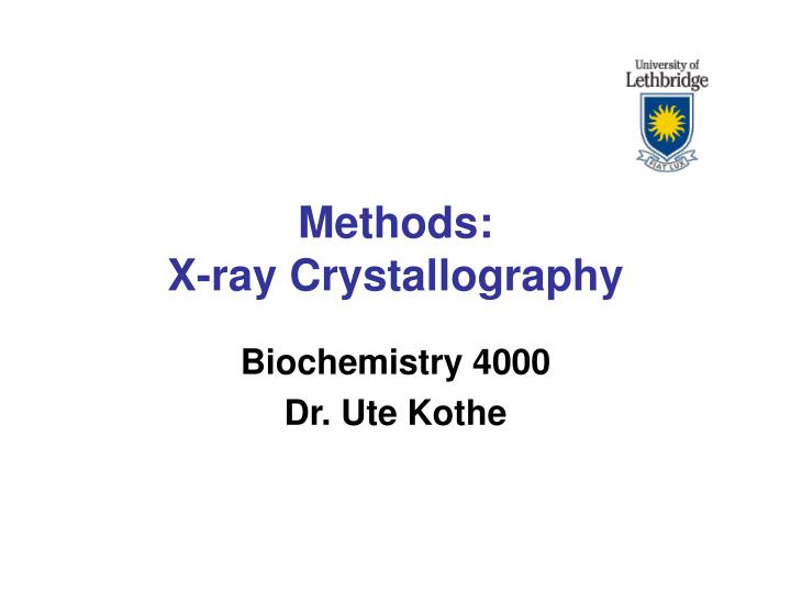 Methods x ray crystallography