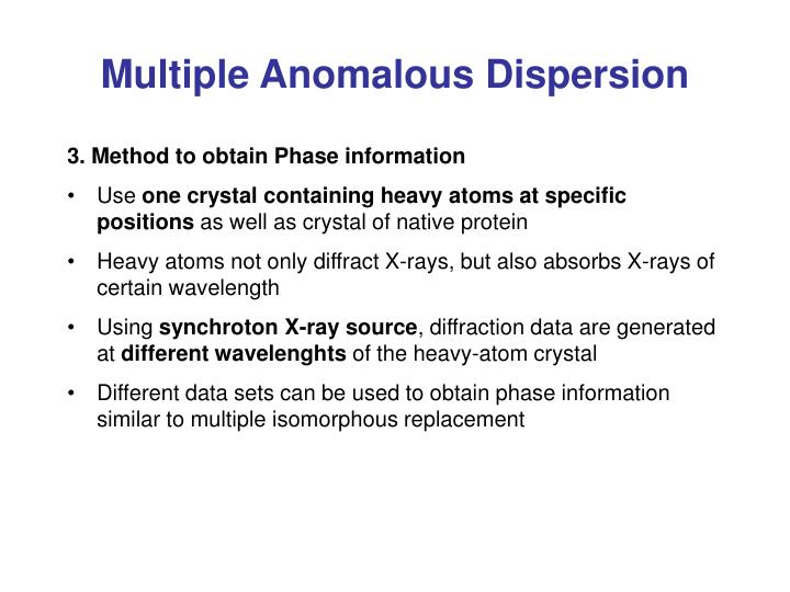 Multiple Anomalous Dispersion