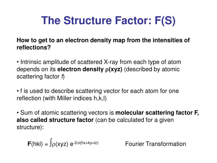 The Structure Factor: F(S)