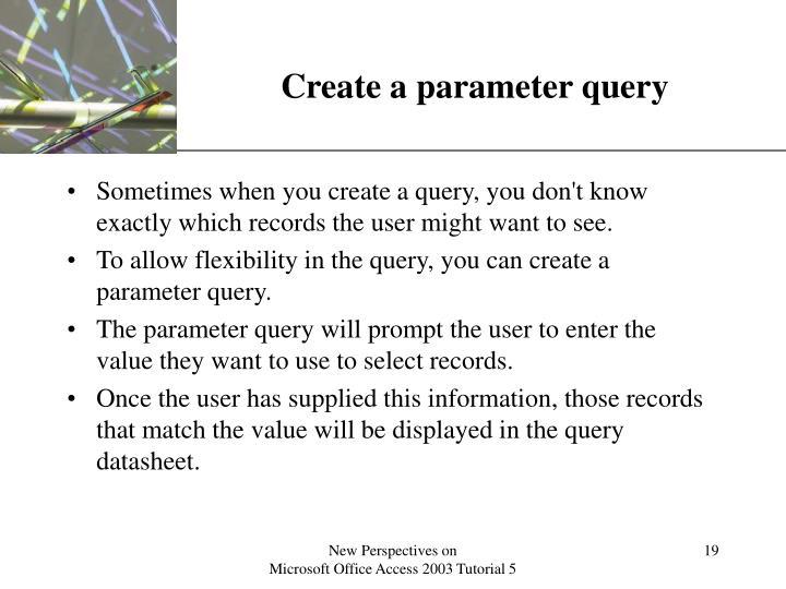 Create a parameter query
