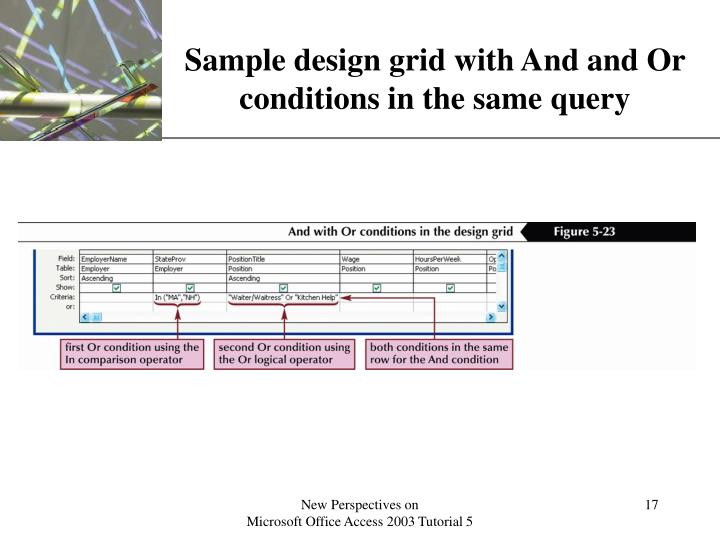 Sample design grid with And and Or conditions in the same query