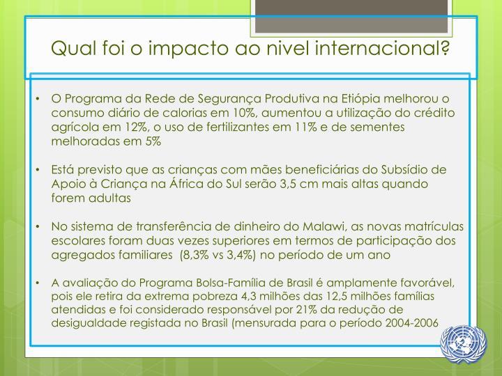 Qual foi o impacto ao nivel internacional?