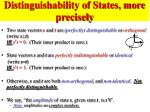 distinguishability of states more precisely