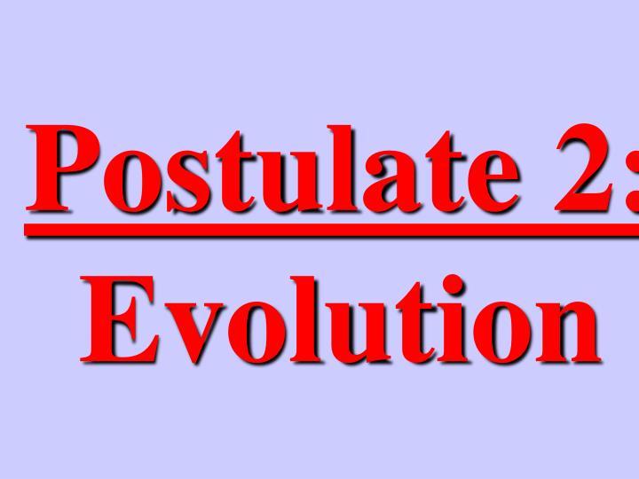 Postulate 2:
